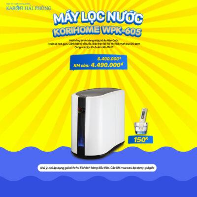 Korihome WPK-605 Khuyến mãi Karofi Hải Phòng: Mua máy lọc nước - Rinh ngay quà lớn